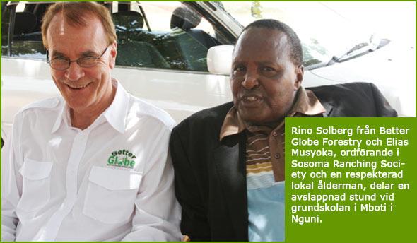 Rino Solberg of Better Globe Forestry and Elias Musyoka, chairman of Sosoma Ranching Society